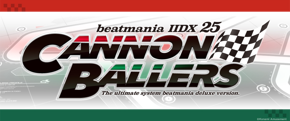 IIDX25 CANNON BALLERS